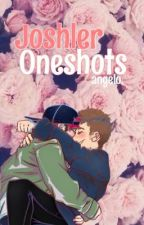 Joshler Oneshots by spookyangelo