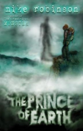 The Prince of Earth by Mike Robinson by curiosityquills