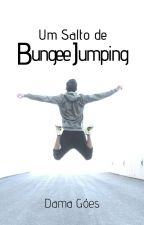 Um Salto De Bungee Jumping by DamaGoes