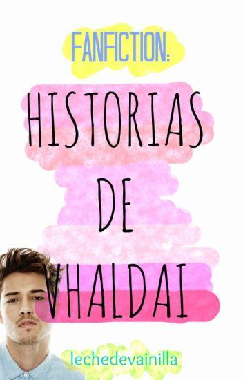 FanFic: Historias de Vhaldai [Terminada]