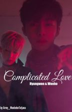 Complicated Love// Hyungwonho  by Army_MonbebeTatjana