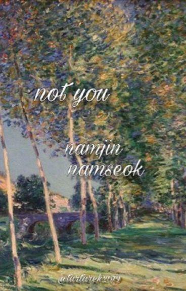 {namjin|namseok}  {not you}