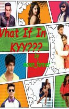 Manan ff - What If In Kyy? || Collaborative Story by Shinelikeastar364