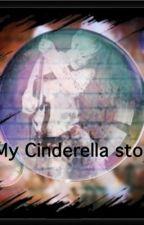 My Cinderella Story by MeganPoff
