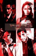 You, I And Them [IP Bonus Chapters] by kinkyGraham