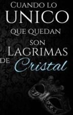 Lagrimas de cristal by cataz34