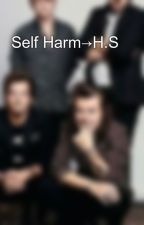 Self Harm→H.S by rossynapoli