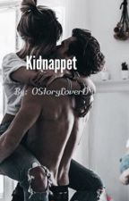 Kidnappet by 0Storylover0