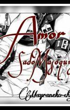 Amor Sadomasoquista by Mayraneko-chan