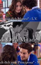 Mi Otra Mitad - Lutteo by soy_lutteox