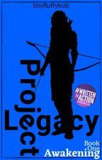 Legacy: Awakening by tinyfluffybutt