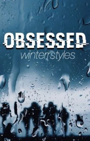 obsessed [hs] (on hold) by winterrstyles