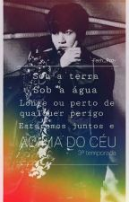 ★ Acima Do Céu • 3º Temporada ★ by FeehPaz1