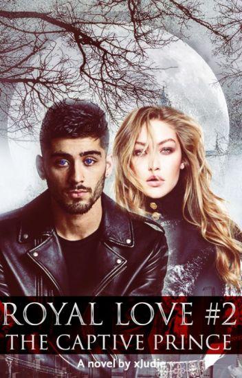 Royal Love #2 : The Captive Prince   Z.M
