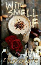 С мирис на рози и шоколад by T1na2000
