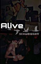 Alive by Schweigsam