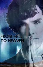 From hell to heaven (Sherlock fanfic) by IvanGool221B
