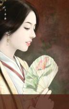 [Cổ đại] Thứ nữ làm gả, nhất đẳng thế tử phi - update c174 by huonggiangcnh102