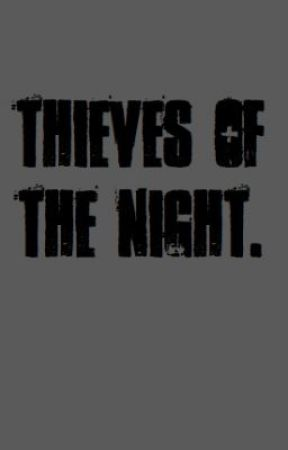 Thieves Of The Night by DriveWeb