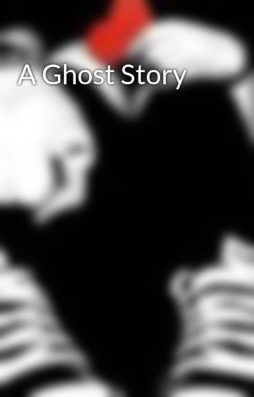 A Ghost Story by johnthreesixteen