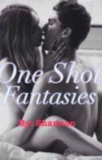 One Shot Fantasies by McShanahan