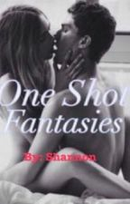 One Shot Fantasies by McShanahan