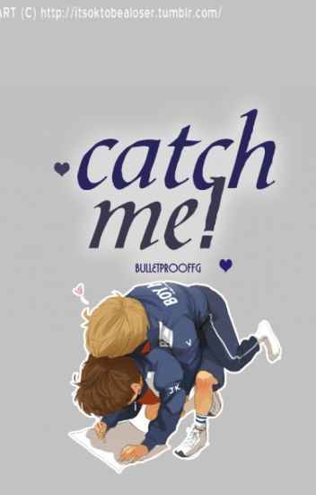 Catch me! [ taekook ]