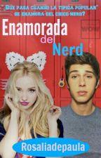Enamorada del Nerd by Rosaliadepaula