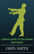 The Zombie Apocalypse : Oisín's Story by SUBREACHER