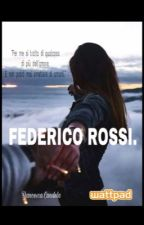 FEDERICO ROSSI. by Francesca_Candela
