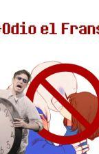 Odio El Frans. by -NoAlFrans-