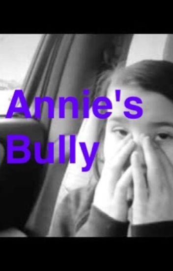 Annie's Bully