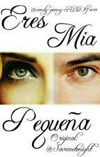 Eres Mia Pequeña (Adaptacion Ponny) by vondy-ponny-RBD4ever