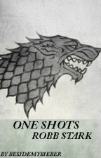 Robb Stark One Shots by besidemybieber