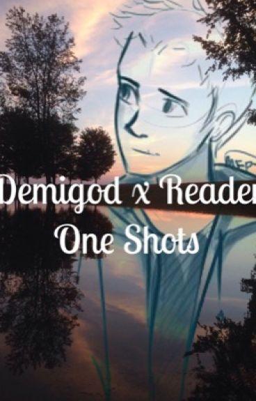 Demigods X Reader One Shots