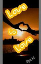 Love is Love (#Mavy -FF-Cz) by Marriuhanna
