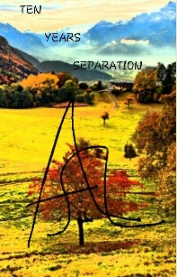 Ten Years Separation