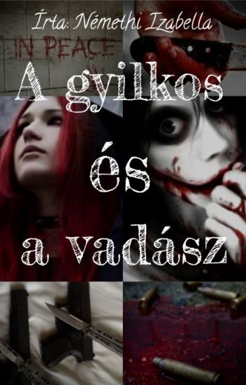 A gyilkos és a vadász (Jeff the killer fanfiction)