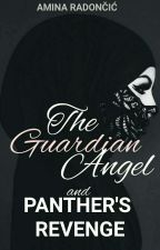 The Guardian Angel and Panther's Revenge by jinkismile