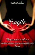 Fragile. by itsafreak_