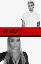 Same Mistakes by JustStayGold