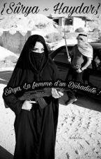 Sûrya, La Femme D'un Djihadiste ! by Pas-comme_eux