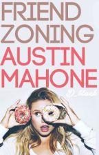Friend Zoning Austin Mahone by meezysmafia