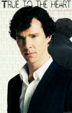 True To The Heart by cumberlocked4ever