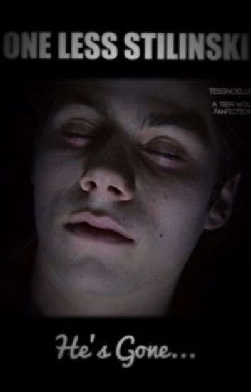 One Less Stilinski *BOOK ONE* [A Teen Wolf Fanfiction]