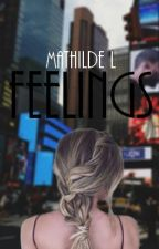 Feelings - Tome 2 by Math_L