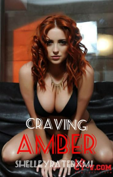 Craving Amber (Editing)