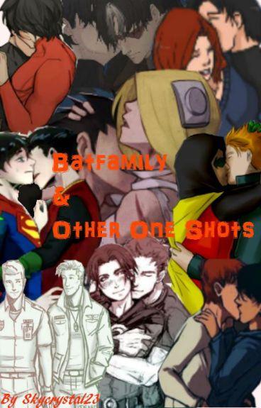 Batfamily: One Shots