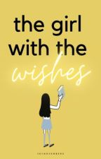 The Girl With The Wishes  by lovelyness-