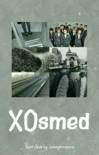 xosmed | exo [✔] by johnnyeol